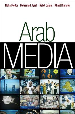 Arab Media Industries By Mellor, Noha (EDT)