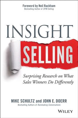 Insight Selling By Schultz, Mike/ Doerr, John E.